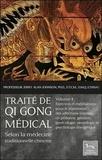 Jerry Alan Johnson - Traité de Qi Gong médical selon la médecine chinoise traditionnelle - Volume 4, Exercices et méditations pour le traitement des affections internes en pédiatrie, gériatrie, gynécologie, neurologie et psychologie énergétique.