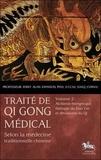 Jerry Alan Johnson - Traité de Qi Gong médical selon la médecine traditionnelle chinoise - Volume 2, Alchimie énergétique, thérapie du Dao Yin et déviations du Qi.