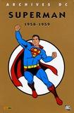 Jerry Coleman et Otto Binder - Superman l'Intégrale Tome 1 : 1958-1959.