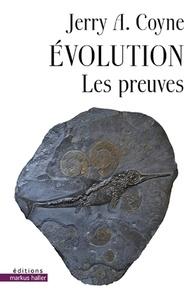Jerry Coyne - Evolution - Les preuves.