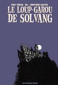 Jerry Frissen et Christophe Gaultier - Le Loup-Garou de Solvang.