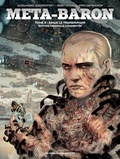 Jerry Frissen et Alexandro Jodorowsky - Meta-Baron Tome 4 : Simak le Transhumain.