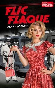 Jerry Josnes - Flic flaque.