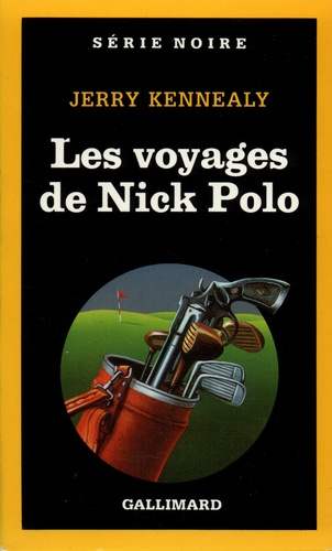 Jerry Kennealy - Les voyages de Nick Polo.