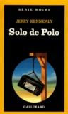 Jerry Kennealy - Solo de Polo.