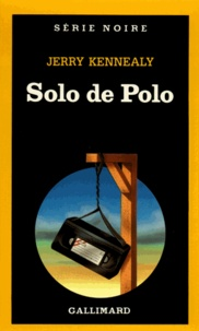 Jerry Kennealy - Solo de Polo.