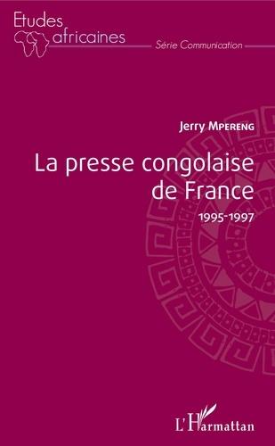 La presse congolaise de France 1995-1997