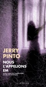 Jerry Pinto - Nous l'appellions Em.