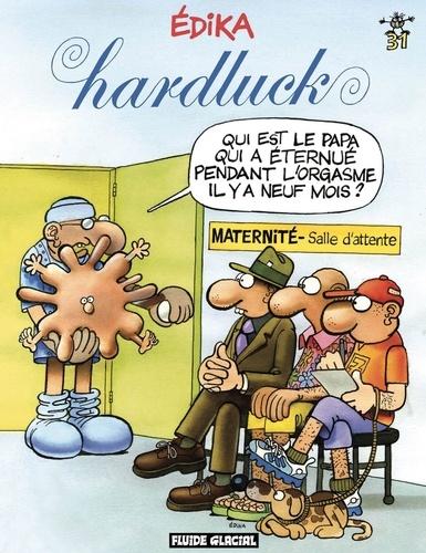 Jerry Scott - Edika Tome 31 : Hardluck.