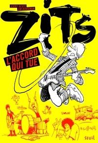 Jerry Scott et Jim Borgman - Zits Tome 1 : L'accord qui tue.