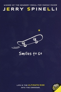 Jerry Spinelli - Smiles to Go.
