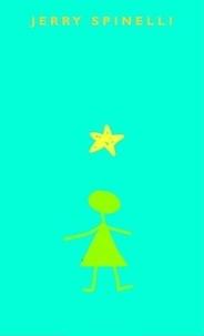 Jerry Spinelli - Stargirl.