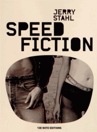 Jerry Stahl - Speed fiction.