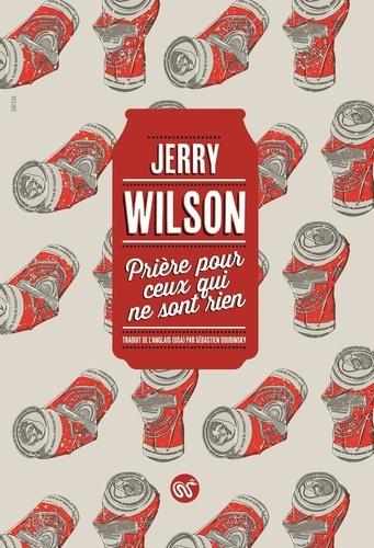 Jerry Wilson - Prière pour ceux qui ne sont rien.