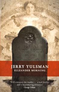 Jerry Yulsman - Elleander Morning.