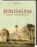 Jerusalem - Geschichte der Heiligen Stadt im Zeitalter Jesu.