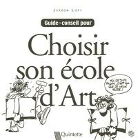 Jerzon Lopy - Choisir son école d'art.