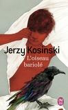 Jerzy Kosinski - L'oiseau bariolé.