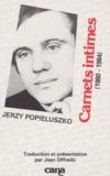Jerzy Popieluszko - Carnets intimes - 1980-1984.