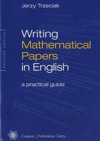 Jerzy Trzeciak - Writing Mathematical Papers in English.
