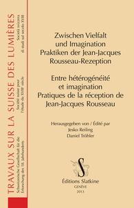 Entre hétérogénéité et imagination - Pratiques de la réception de Jean-Jacques Rousseau.pdf