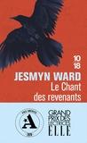 Jesmyn Ward - Le chant des revenants.