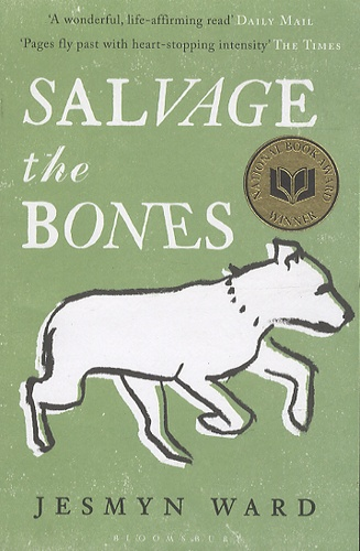 Jesmyn Ward - Salvage the Bones.