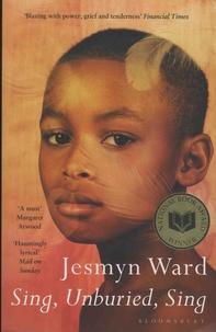 Jesmyn Ward - Sing, Unburied, Sing.