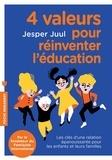 Jesper Juul - 4 valeurs pour réinventer l'éducation.
