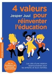 Jesper Juul - Des valeurs pour toute la vie.