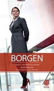 Jesper Malmose - Borgen - Une femme au pouvoir.