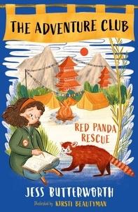 Jess Butterworth et Kirsti Beautyman - Red Panda Rescue.
