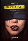 Jess Kaan - En chasse !.