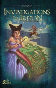 Jess Kaan - Investigations avec un Triton.