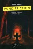Jess Kaan - Punk friction.