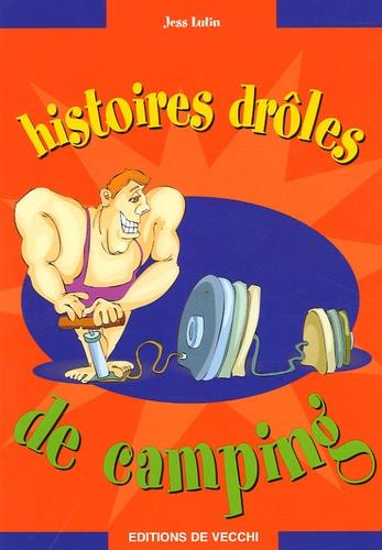 Jess Lutin - Histoires drôles de camping.