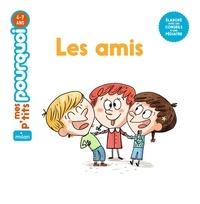 Jess Pauwels et Camille Laurans - Les amis.