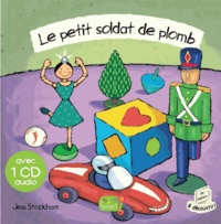 Jess Stockham - Le petit soldat de plomb. 1 CD audio