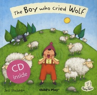 Jess Stockham - The Boy Who Cried Wolf. 1 CD audio