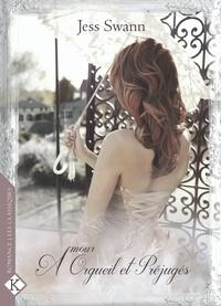Jess Swann - Amour, Orgueil & Préjugés.