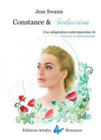 Jess Swann - Constance & séduction - Constance & Séduction.