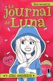 Jess Vendette et  - - Le Journal de Luna T3 - Zéro amoureux.