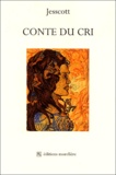 Jesscott - Conte du cri.