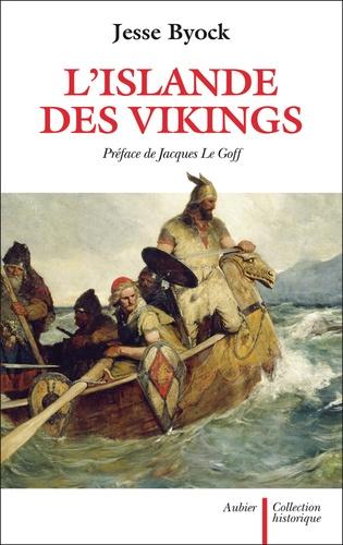 Jesse Byock - L'Islande des Vikings.