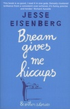 Jesse Eisenberg - Bream Gives Me Hiccups & Other Stories.