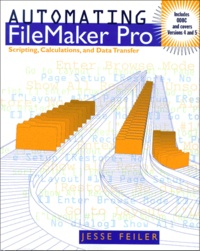 Automating FileMaker Pro. Scripting, Calculations, and Data Transfer.pdf