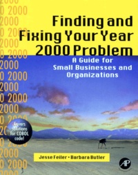 FINDING AND FIXING YOUR YEAR 2000 PROBLEM. A guide for small businesses and organizations.pdf