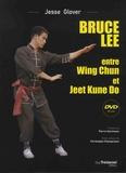 Jesse Glover - Bruce Lee - Entre Wing Chun et Jeet Kune Do. 1 DVD