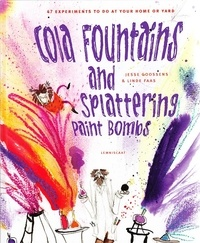 Jesse Goossens - Cola Fountains & Splattering Paint Bombs.