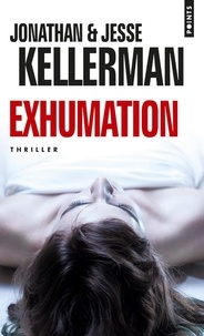 Jesse Kellerman - Exhumation.